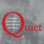 QUIET The Power of Introverts in a World That Can't Stop Talking By Susan Cain