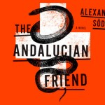 Exclusive Excerpt of The Andalucian Friend by Alexander Soderberg