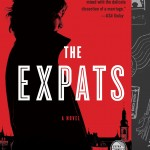 Chris Pavone's critically acclaimed instant New York Times bestseller The Expats, now available in paperback