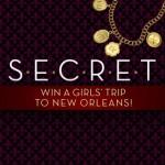Win a S.E.C.R.E.T. New Orleans girls trip