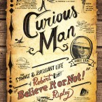 "The first ever complete biography of ""Believe It or Not!"" creator Robert Ripley"