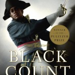 Now in paperback, Tom Reiss's Pulitzer Prize-winning biography, The Black Count