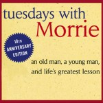 10 favorite quotes from Tuesdays with Morrie