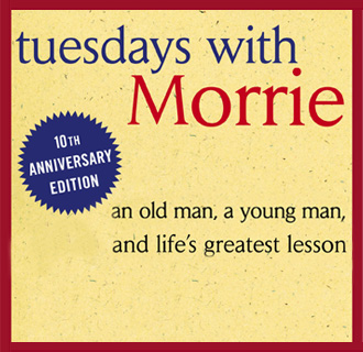 10 favorite quotes from Tuesdays with Morrie - The Crown Publishing Group