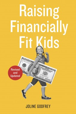 Raising Financially Fit Kids by Joline Godfrey