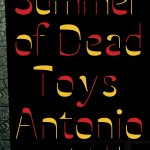 Excerpt from The Summer of Dead Toys