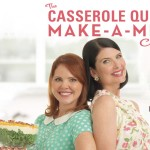 Recipes from The Casserole Queens Make-a-Meal Cookbook