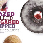 Doughnut Ideas from Glazed, Filled, Sugared & Dipped