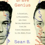 In Brave Genius, Sean B. Carroll recounts the intersection of two of the most insightful minds of the twentieth century, Albert Camus and Jacques Monod