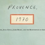 Read It and Eat It: Provence, 1970 and Julia Child's Cherry Flan