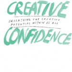 Unleash your creative potential with Creative Confidence