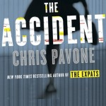Chris Pavone is back with The Accident