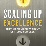 Scaling up excellence with Robert I. Sutton and Huggy Rao