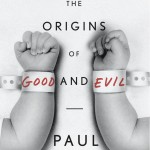 In Just Babies, cognitive scientist Paul Bloom argues that good and evil is bred in the bone