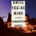 An Excerpt from Until You're Mine