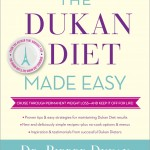 The best selling Dukan Diet weight-loss plan introduces The Dukan Diet Made Easy
