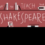 How to Teach Your Children Shakespeare Now in Paperback