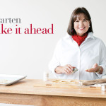 Get an exclusive excerpt with 3 new recipes from Ina Garten's Make It Ahead