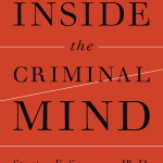 Inside the Criminal Mind: Revised and Updated Edition, by forensic psychologist Stanton Samenow, Ph.D.