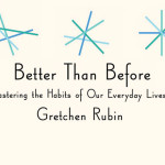 Read an Excerpt from Better Than Before by Gretchen Rubin