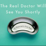 Read an Excerpt from The Real Doctor Will See You Shortly