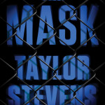 New Release: The Mask by Taylor Stevens
