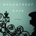 Read an excerpt from Robin Kirman's Bradstreet Gate