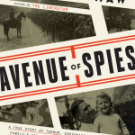 Read an Excerpt from Alex Kershaw's Avenue of Spies