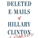 The Deleted Emails of Hillary Clinton