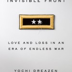 NOW IN PAPERBACK – Yochi Dreazen's THE INVISIBLE FRONT