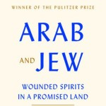 Arab and Jew – Remains Just as Relevant Today