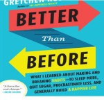 Better Than Before On-Sale in Paperback