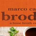 Bone Broth: No Longer Just a Building Block for Soups
