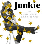 Approval Junkie by Faith Salie