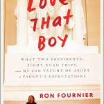 Love That Boy by Ron Fournier