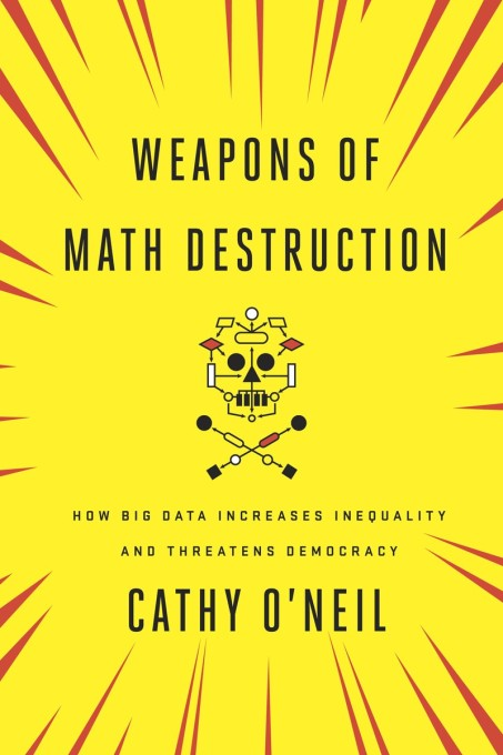 Book cover of Weapons of Math Destruction by Cathy O'Neil