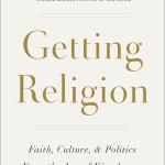 Getting Religion