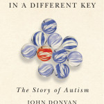Now in paperback: IN A DIFFERENT KEY by John Donvan and Caren Zucker