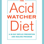 The Acid Watcher Diet by Dr. Jonathan Aviv