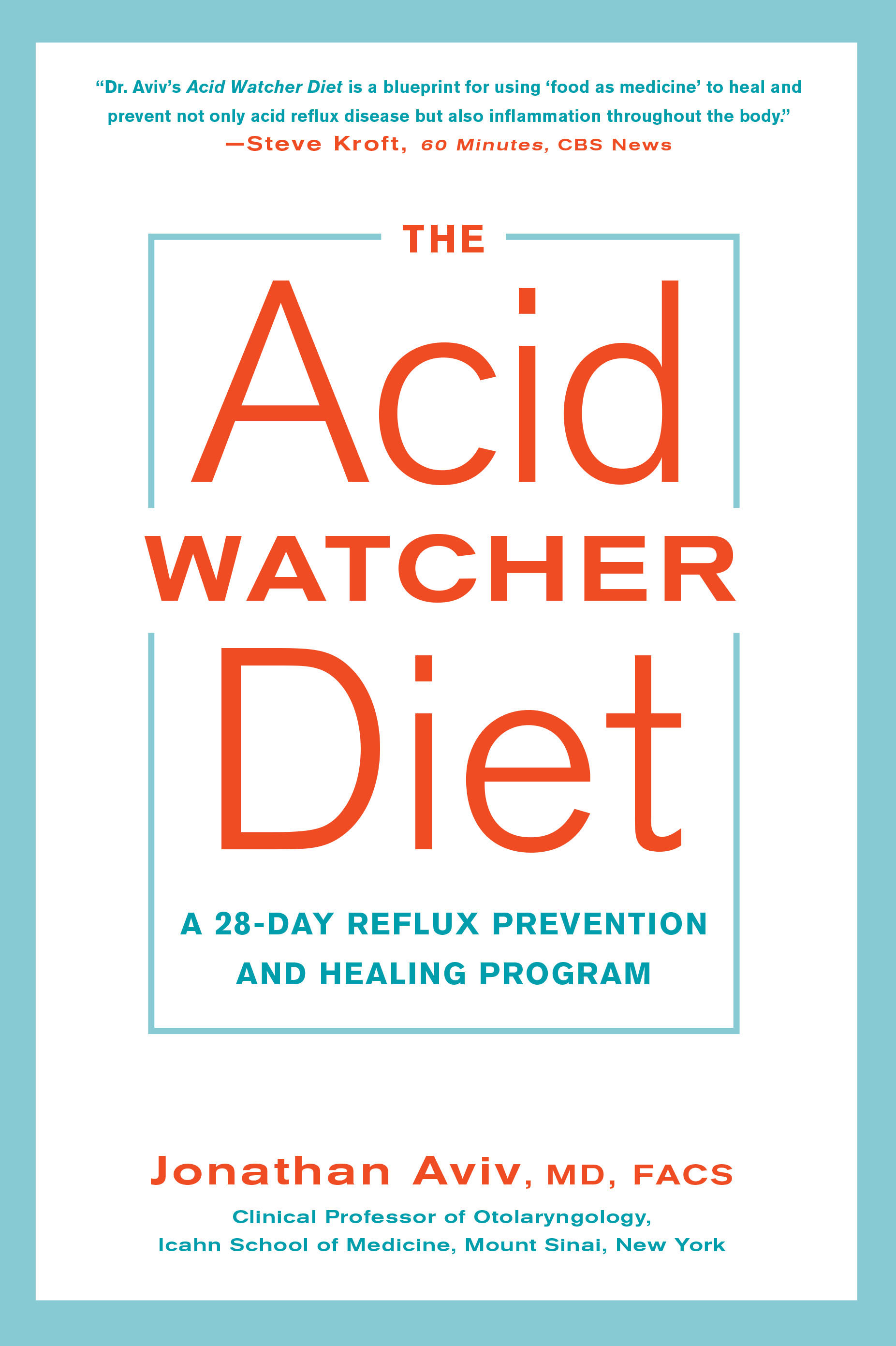 The Acid Watcher Diet By Dr Jonathan Aviv The Crown Publishing Group