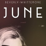 Now in paperback: JUNE by Miranda Beverly-Whittemore