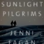 Now in paperback, THE SUNLIGHT PILGRIMS by Jenni Fagan