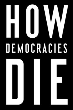 How Democracies Die cover