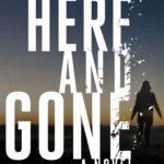 Now in paperback: HERE AND GONE by Haylen Beck