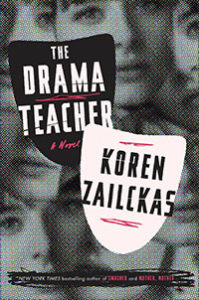 THE DRAMA TEACHER by Koren Zailckas