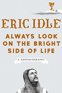 Always Look on the Bright Side by Eric Idle
