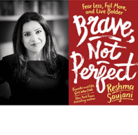 Read an Excerpt from Reshma Saujani's BRAVE, NOT PERFECT