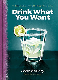 Drink What You Want by John deBary