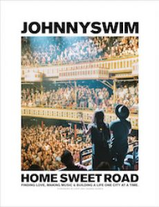 Home Sweet Road by Johnnyswim
